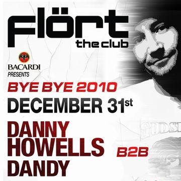 2010-12-31 - Danny Howells @ Bye Bye 2010, Flört the Club.jpg