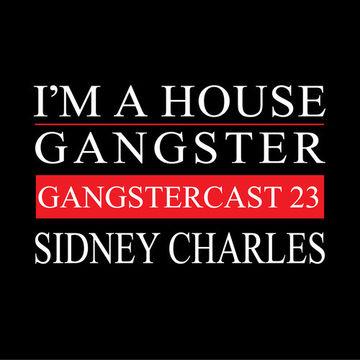 2013-11-20 - Sidney Charles - Gangstercast 23.jpg
