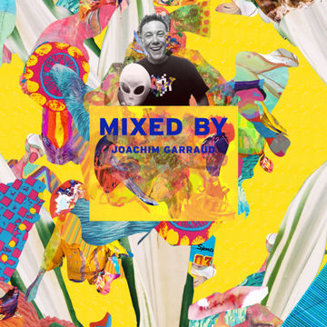 2014-05-19 - Joachim Garraud - Mixed By.jpg