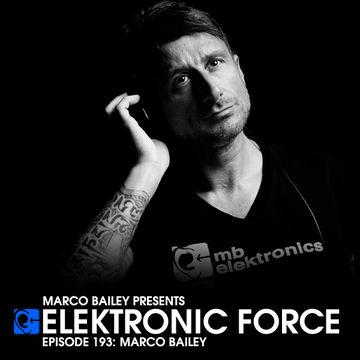 2014-08-21 - Marco Bailey - Elektronic Force Podcast 193.jpg