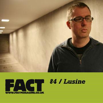 2009-09-18 - Lusine - FACT Mix 84.jpg