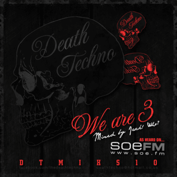 2013-03-08 - Jack Who - Death Techno Mix Series 10.png