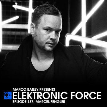2013-07-25 - Marcel Fengler - Elektronic Force Podcast 137.jpg