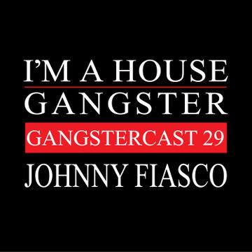 2014-02-12 - Johnny Fiasco - Gangstercast 29.jpg