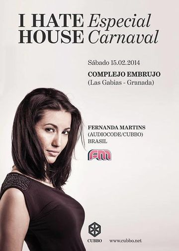 2014-02-15 - I Hate House - Especial Carnaval, Complejo Embrujo.jpg