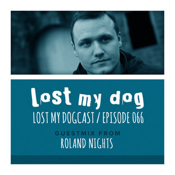 2014-07-06 - Strakes, Roland Nights - Lost My Dogcast 066.jpg