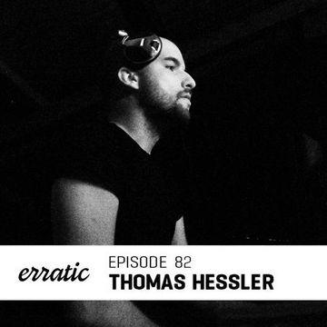 2014-08-01 - Thomas Hessler - Erratic Podcast 82.jpg