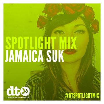 2014-11-21 - Jamaica Suk - Data Transmission Spotlight Mix.jpg