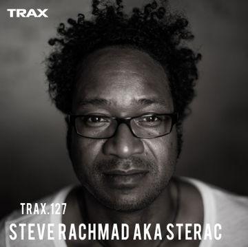 2014-12-12 - Steve Rachmad aka Sterac - Trax 127.jpg