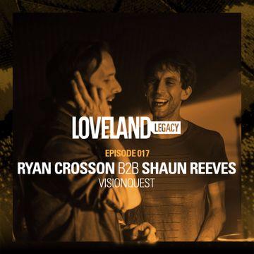 2016-04-18 - Ryan Crosson b2b Shaun Reeves - Loveland Legacy (LL018).jpg
