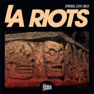 2011-03-29 - LA Riots - LA Riots Spring 2011 Mix (Foolcast 021).jpg