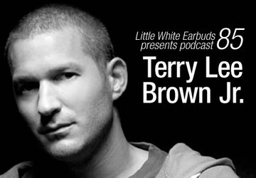 2011-05-16 - Terry Lee Brown Jr. - LWE Podcast 85.jpg