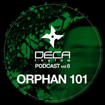 2012-01-23 - Orphan101 - Deca Rhythm Podcast 8.jpg