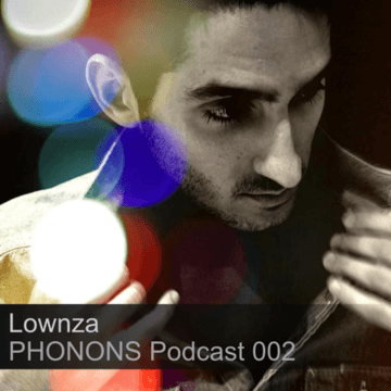 2012-02-10 - Lownza - PHONONS Podcast 002.png