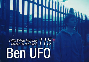 2012-03-12 - Ben UFO - LWE Podcast 115.jpg