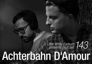 2012-08-05 - Achterbahn D'Amour - LWE Podcast 143.jpg