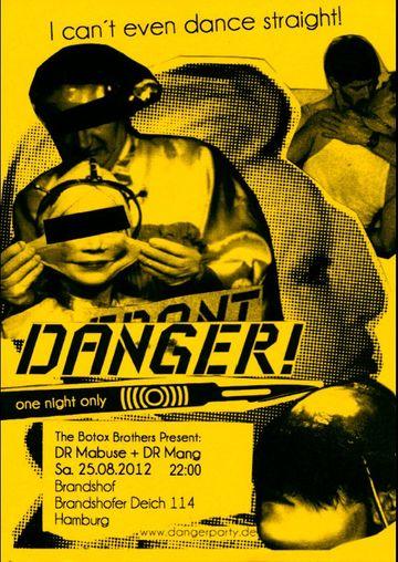 2012-08-25 - DANGER!, Brandshof.jpg