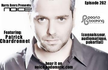 2012-09-11 - Patrick Chardronnet - Noice! Podcast 262.jpg