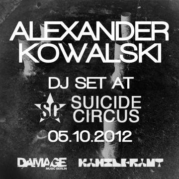 2012-10-05 - Alexander Kowalski @ Suicide Circus, Berlin.jpg