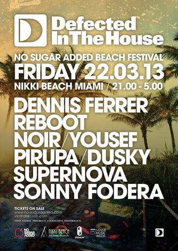 2013-03-22 - Defected In The House, No Sugar Added Beach Festival, Nikki Beach, WMC.jpg