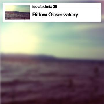 2013-06-28 - Billow Observatory - Summer Memories (isolatedmix 39).jpg