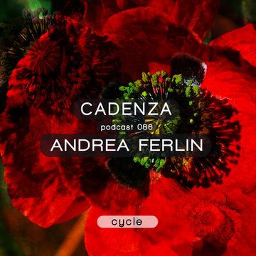 2013-10-16 - Andrea Ferlin - Cadenza Podcast 086 - Cycle.jpg