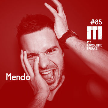 2014-09-30 - Mendo - My Favourite Freaks Podcast 85.jpg