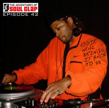 2008-11-18 - Eddie Neal - Brings It Back To 88 (The Adventures Of Soul Clap 42).jpg