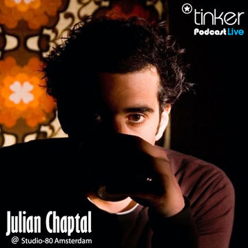 2010-03-19 - Julien Chaptal - Tinker Podcast.jpg