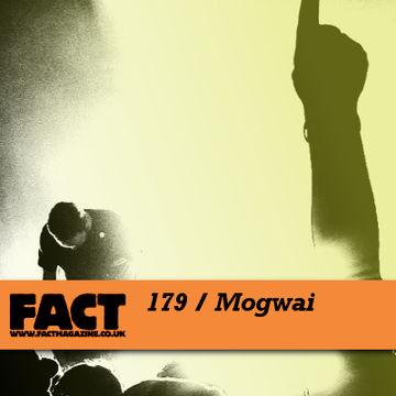 2010-08-27 - Mogwai - FACT Mix 179.jpg