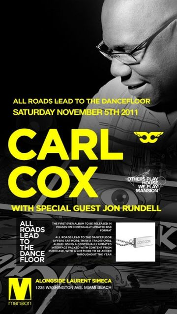 2011-11-05 - Carl Cox @ Mansion, Miami.jpg