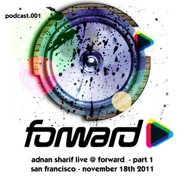 2012-01-09 - Adnan Sharif - Forward SF Podcast 001.jpg