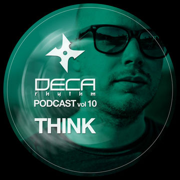 2012-04-01 - Think - Deca Rhythm Podcast 10.jpg