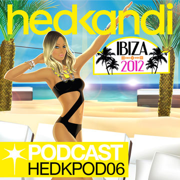 2012-08-30 - Hed Kandi - Podcast 06 (HEDKPOD06).jpg