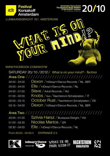 2012-10-20 - What Is On Your Mind, Korsakoff, ADE.jpg