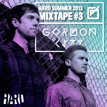 2013-07-26 - Gorgon City - Hard Summer Mixtape 3.png