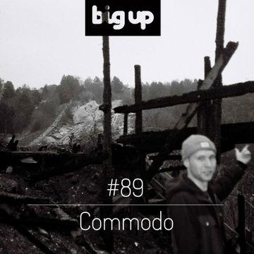 2014-08-27 - Commodo - Big Up Mix 89.jpg