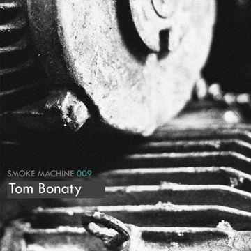 2011-03-02 - Tom Bonaty - Smoke Machine Podcast 009.jpg