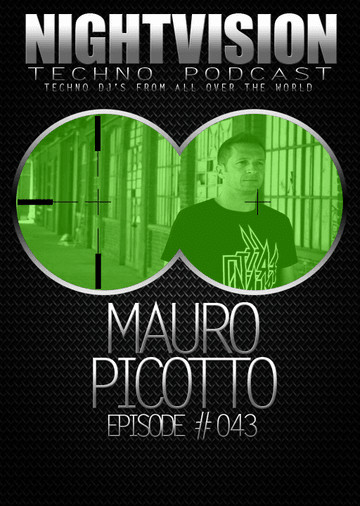 2013-07-15 - Mauro Picotto - NightVision Techno Podcast 043.png