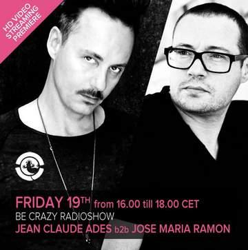 2013-07-19 - Jean Claude Ades b2b Jose Maria Ramon @ Be Crazy Ibiza Radio Show, Ibiza Global Radio.jpg