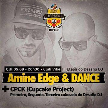 2013-09-05 - Amine Edge & DANCE @ Club Vibe.jpg