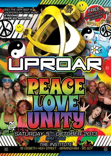 2013-10-05 - Uproar - Peace, Love & Unity.jpg