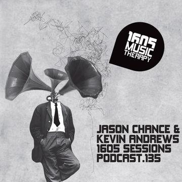 2013-11-12 - Jason Chance & Kevin Andrews - 1605 Podcast 135.jpg