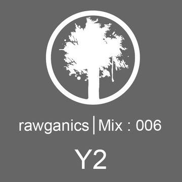 2014-03-07 - Y2 - Rawganics Mix 006.jpg