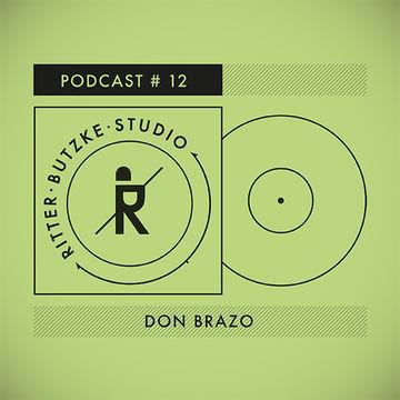 2014-10-08 - Don Brazo - Ritter Butzke Studio Podcast 12.jpg