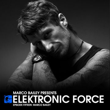 2011-03-10 - Marco Bailey - Elektronic Force Podcast 015.jpg