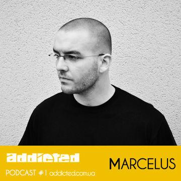 2011-10-23 - Marcelus - Addicted Podcast 1.jpg