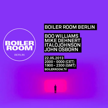 2013-05-22 - Boiler Room Berlin.jpg