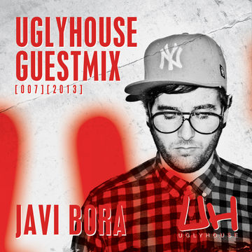 2013-06-04 - Javi Bora - Uglyhouse Guest Mix 007.jpg