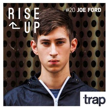 2014-03-28 - Joe Ford - Rise Up 20 (Trap Magazine).jpg